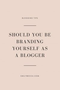 Should you be branding yourself as a blogger